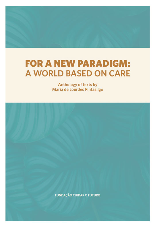 For a new paradigm: a world based on care