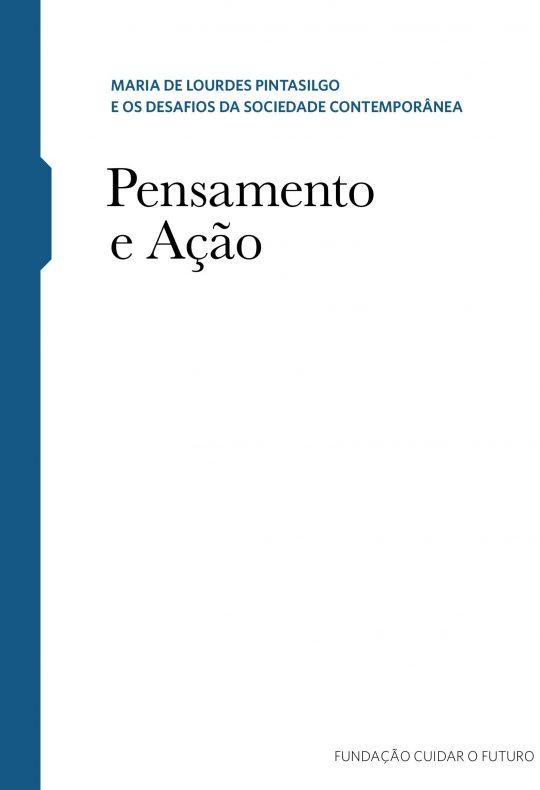 Maria de Lourdes Pintasilgo - Pensamento e Ação - Caderno temático 1 e 2
