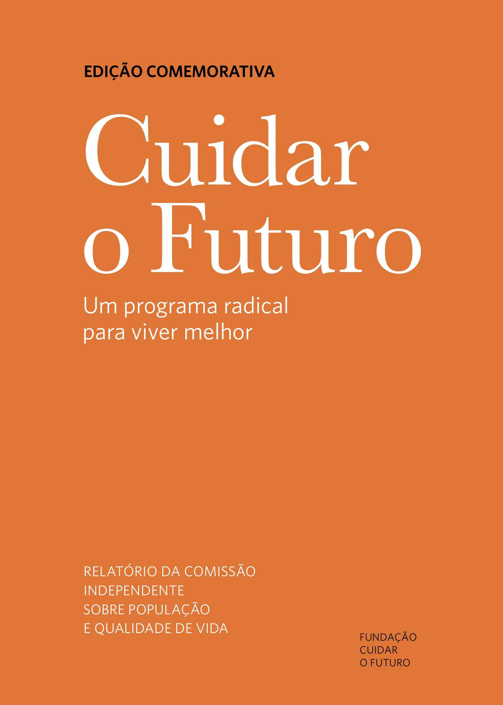 Cuidar o Futuro - Um programa radical para viver melhor